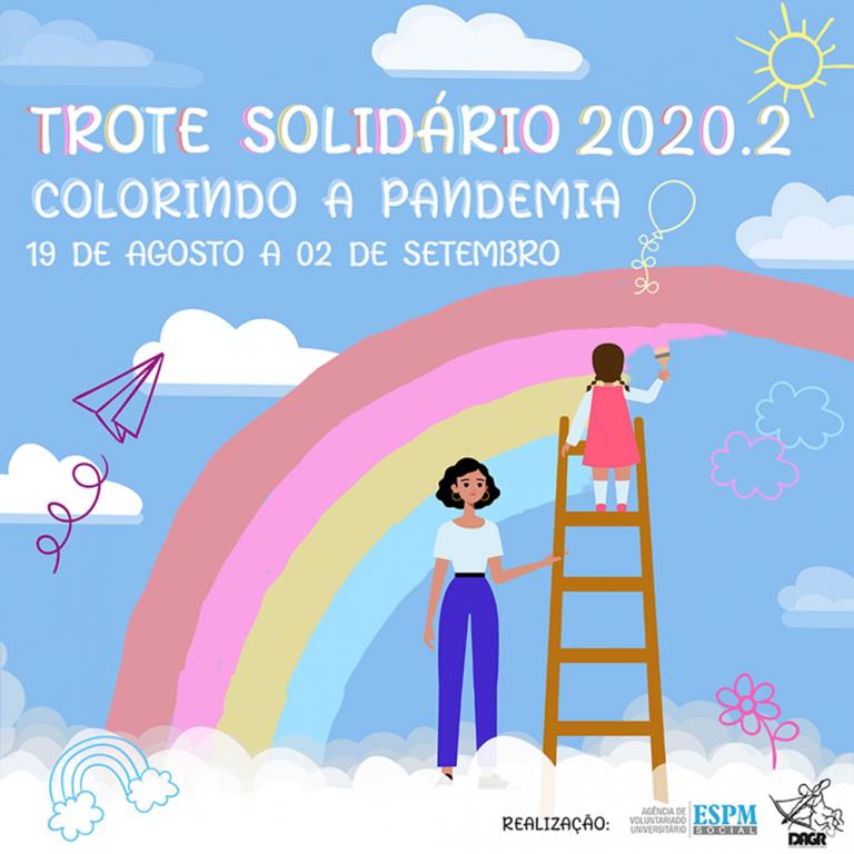 Peça desenvolvida para o Trote Solidário 2020.1